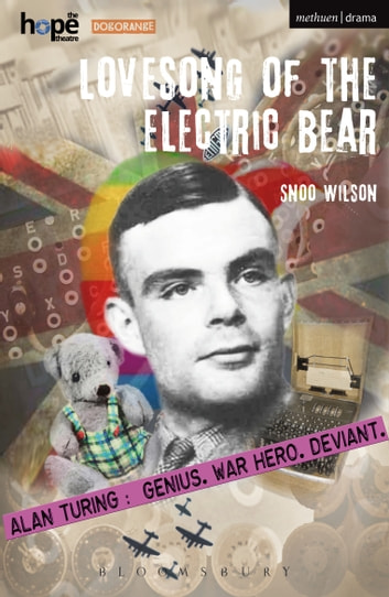 Lovesong of the Electric Bear ebook by Snoo Wilson