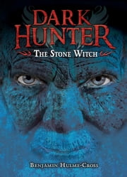 The Stone Witch ebook by Benjamin  Hulme-Cross,Nelson  Evergreen