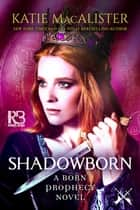 Shadowborn ebook by
