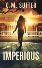 Imperious ebook by