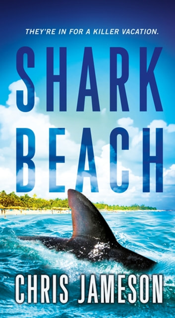 Shark Beach ebook by Chris Jameson