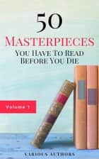 50 Masterpieces you have to read before you die vol: 1 (Guardian™ Classics) ebook by D.h.lawrence, Oscar Wilde, Honoré de Balzac,...