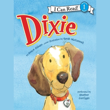 Dixie audiobook by Grace Gilman