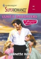 Luke's Daughters ebook by Lynnette Kent