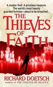 The Thieves of Faith ebook by Richard Doetsch