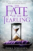 The Fate of the Tearling ebook by (The Tearling Trilogy 3)