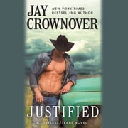 Justified audiobook by Jay Crownover