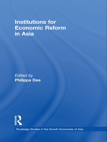 Institutions for Economic Reform in Asia ebook by