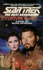 Fortune's Light 電子書 by Michael Jan Friedman