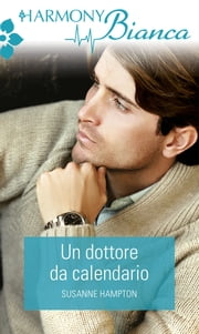 Un dottore da calendario ebook by Susanne Hampton