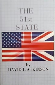The 51st State ebook by David L Atkinson