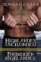 Highlander Unchained & Forbidden Highlander ebook by Donna Fletcher