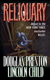 Reliquary ebook by Douglas Preston,Lincoln Child