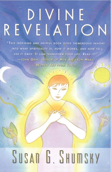 Divine Revelation ebook by Susan G. Shumsky