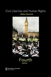 Civil Liberties and Human Rights ebook by Helen Fenwick,Helen Fenwick