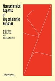 Neurochemical Aspects of Hypothalamic Function ebook by Martini, L