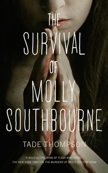 The Survival of Molly Southbourne ebook by Tade Thompson