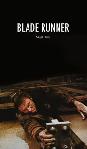 Blade Runner ebook by Matt Hills
