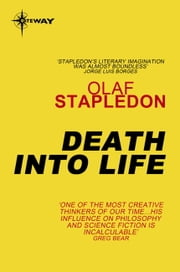 Death into Life ebook by Olaf Stapledon