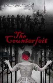 The Counterfeit ebook by Tracy Winegar