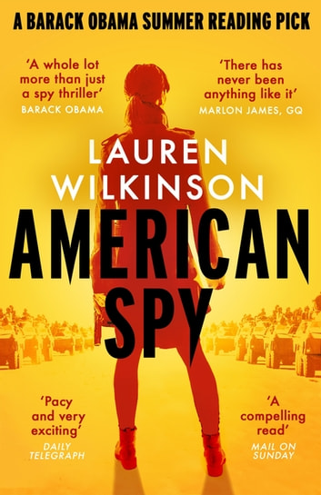 American Spy - a Cold War spy thriller like you've never read before ebook by Lauren Wilkinson