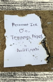 Permanent Ink on Temporary Pages ebook by David J. Lovato
