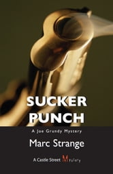 Sucker Punch - A Joe Grundy Mystery ebook by Marc Strange