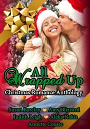 All Wrapped Up ebook by Amy Blizzard