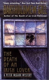 Death of an Irish Lover - An Inspector Peter Mcgarr Mystery ebook by Bartholomew Gill