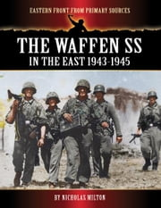 The Waffen SS In The East: 1943-1945 ebook by Bob Carruthers