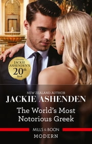 The World's Most Notorious Greek ebook by Jackie Ashenden