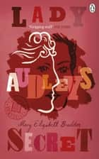 Lady Audley's Secret ebook by Mary Elizabeth Braddon, Russell Crofts, Jenny Taylor,...