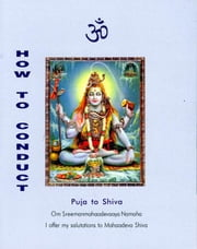 How to Conduct Puja to Shiva ebook by Dr. A. V. Srinivasan