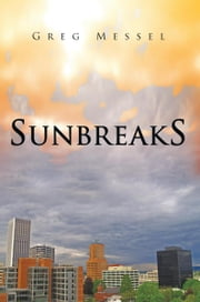 Sunbreaks ebook by Greg Messel