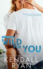Wild for You ebook by Kendall Ryan