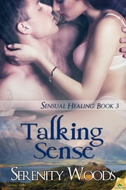 Talking Sense ebook by Serenity Woods