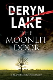 The Moonlit Door - A contemporary British village mystery ebook by Deryn Lake
