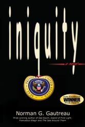 Iniquity ebook by Norman Gautreau