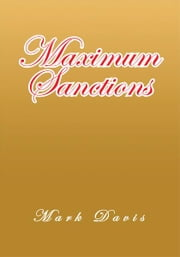 Maximum Sanctions ebook by Mark Davis