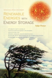 Renewable Energies with Energy Storage ebook by Winston (Win) Stothert