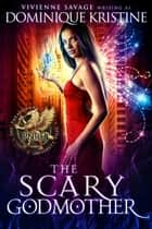 The Scary Godmother ebook by