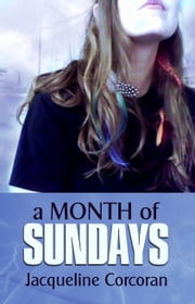 A Month of Sundays ebook by Jacqueline Corcoran