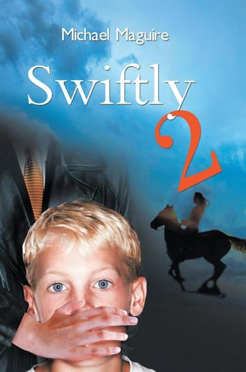 Swiftly 2 ebook by Michael Maguire