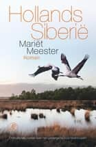 Hollands Siberie ebook by Mariët Meester