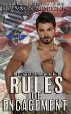 Rules of Engagement - Ares Team, #1 ebook by Shannon Nemechek