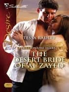 The Desert Bride of Al Zayed ebook by Tessa Radley
