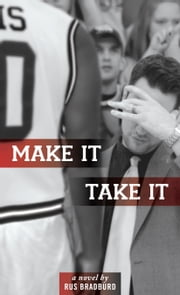 Make It, Take It ebook by Rus Bradburd