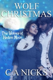 Wolf Christmas ebook by C A Nicks