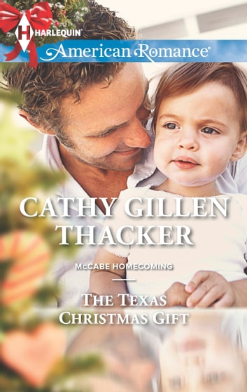 The Texas Christmas Gift ebook by Cathy Gillen Thacker