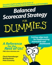Balanced Scorecard Strategy For Dummies ebook by Charles Hannabarger,Frederick Buchman,Peter Economy